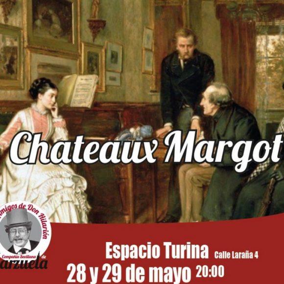 Zarzuela en el Espacio Turina: Chateau Margot. Compañía Sevillana de Zarzuela